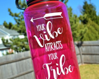 Your Vibe attracts your Tribe Water Bottle // 34oz Water Bottle // Personalized Bottle // Water Tracker // Gym Gifts for her under 20