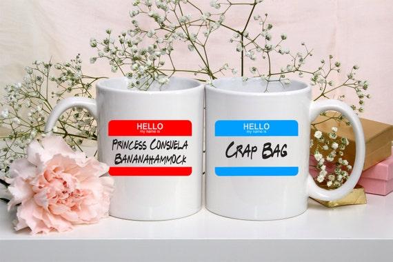 FRIENDS TV Show Mug | Crap Bag and Princess Consuela Bananahammock | His and Hers Mug Set | Friends Fan Gift | Message Mugs | 11 oz.