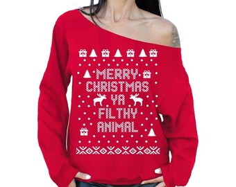 Merry Christmas Ya Filthy Animal Ugly Christmas Sweater RED HOLIDAY Sweatshirt Slouchy Oversized Off The Shoulder Sweater