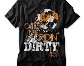 Catch Me Ridin' Dirty Soccer - Youth T-shirt