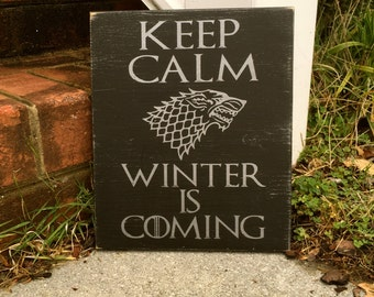 Game Of Thrones Sign, Direwolf, Keep Calm Winter is Coming, House Stark, Wood Sign