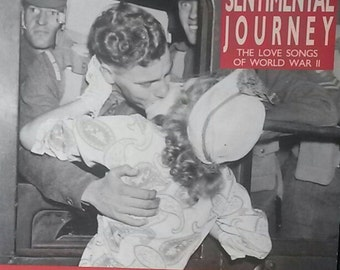 Various -- Sentimental Journey The Love Songs Of World War II
