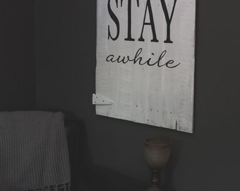 Stay Awhile Reclaimed Wood Sign with hinges {SA2016}