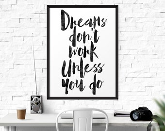 Dreams Don't Work, Motivational Print, Printable Art, Dream Quote, Workspace Decor, Inspirational Poster, Office Decor, Home Art, Watercolor