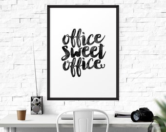 Office Sweet Office, Typography Print, Inspirational Quote, Motivational Print, Office Decor, Art Print, Quote Poster, Watercolor Office Art