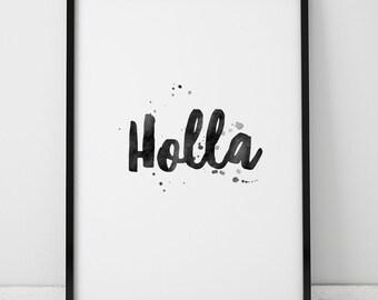 Holla Watercolor Printable, Holla Download, Holla Art Print, Holla Poster, Teen Decor, Gallery Wall, Holla Printable, Printable Wall Art