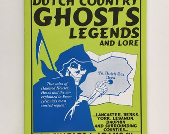 Ghost Stories Book, Pennsylvania Dutch Country Ghosts, Legends and Lore, Charles J Adams, Vintage Paperback, First Edition, Hexes, Hauntings