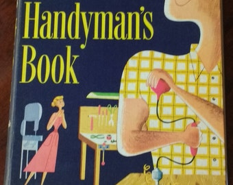 Vintage Handyman's Book by Better Homes & Gardens