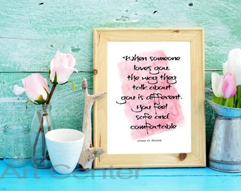 When Someone Loves You Instant Download Quote print printable inspirational quote typography decor wall art printable art printable quote