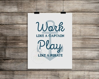 Work like a captain, Play like a pirate, Typographic Art, Nautical Nursery Decor, Boy's art, Nautical decor, playroom decor, pirate decor