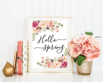 Digital Print Wall Art Printable 'HELLO SPRING'  Floral Flowers Framed Home Decor Room Wall Decor Instant Download 5x7 8x10 11x14