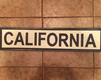 CALIFORNIA Handmade Sign