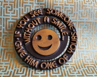 """Vintage Smiley Face Emoji Trivet From Germany """"If You See Someone Without A Smile, Give Him One Of Yours"""""""