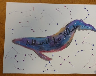 All Will be Whale Watercolor