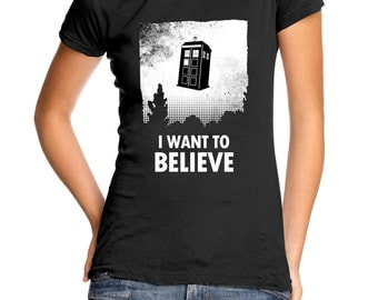 I Want to Believe Tardis women's t-shirt
