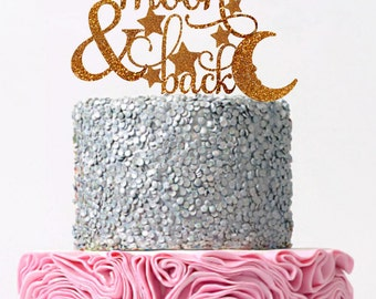 Cake Topper For Wedding To The Moon and Back Engagement Cake Topper To The Moon & Back Wedding Cake Topper