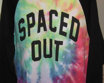 """Rainbow tie dyed """"Spaced Out"""" sweatshirt~Forever 21~Handmade tie dye~Women's Small"""