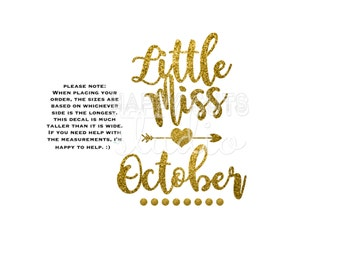 Little Miss September October November December January February March April May June July August Iron On Decal Glitter Vinyl for Shirt 057