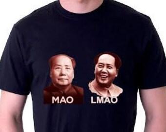MAO LMAO Shirt