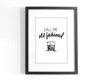 """Quote """"Call Me Old Fashioned."""" Printable Black and White Art. Hand Lettering Inspirational Quote. Digital Download."""