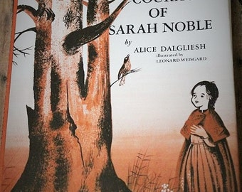 The Courage of Sarah Noble-Vintage book-Original 1954 copy-Hardback book with dust jack-vintage books-childrens books-Alice Dalgliesh