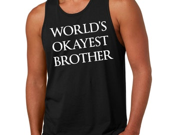 Gift For Brother Tank Top Birthday Gift Tank Top