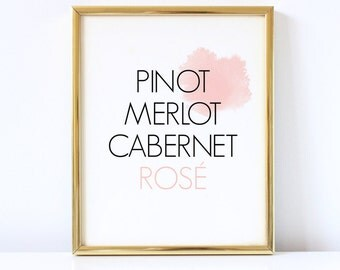 "PRINTABLE Art Bar Sign Wine Prints Black and White ""Pinot Merlot Cabernet Rose"" Wine Decor Gallery Wall Prints Home Decor Wine Quote Art"