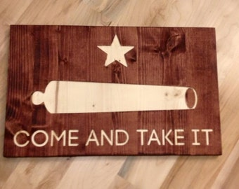 Come and Take It - Texas Style Wall Art