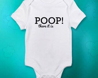 Poop there it is/Baby onesie funny/Baby girl onesie/Baby boy onesie/Adorable Baby Onesie/Long sleeve onesie/Made to order/Custom onesie