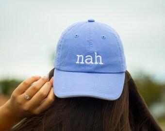 Nah Baseball Cap