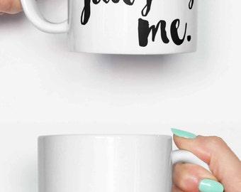Even my cat is judging me - funny mug, coffee mug, office mug, gifts for him, cute mug, birthday mug, gifts for her 4C004