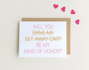 Will You Be My Maid of Honor Card, Funny Maid of Honor Card SKU : FC115