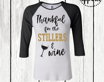 Womens Steelers Shirt, Thankful for Steelers, Steelers and Wine, Thanksgiving Shirt, Pittsburgh Steelers, Pittsburgh Stillers