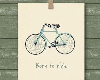 Instant download, born to ride, greeting card, cycling greeting card, downloadable card