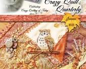 Crazy Quilt Quarterly Magazine Autumn 2015