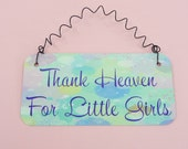 SIGN Thank Heaven For Little Girls | Watercolors Purple | Girl Room Decor | Baby Nursery | Metal Curly Wire Wall Hanging | Baby Shower Gift