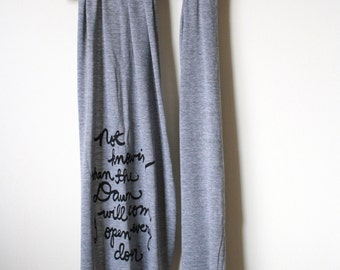 "Emily Dickinson Quote ""Not knowing when the dawn comes I open every door"" Book Scarf. MADE TO ORDER"