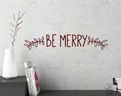 Christmas Wall Decal Decor, Be Merry Decal, Be Merry Decal Sticker, Christmas Decor, Christmas Vinyl Decals, Home Office Christmas Decor