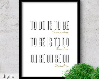 Nonsense Quote Print, Do Be Do Be Do, Black White Typographic Minimalist Printable Philosophers Funny Quote Office Wall Art Digital Download