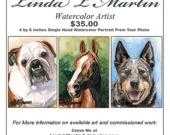 Original 4 by 6 inches Custom Watercolor Head Pet Portrait  by LLMartin