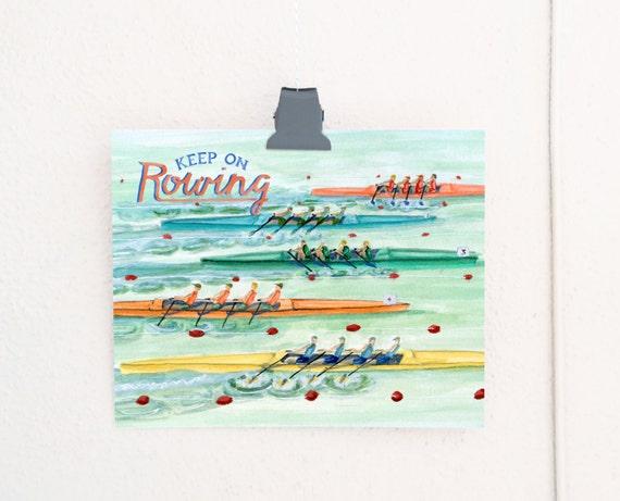 Keep On Rowing Art Print