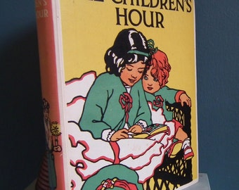The Children's Hour Thomas Nelson The Jolly Bookshelf Series UK c. 1920 Vintage Children's Book Illustrated Colour Plates Stories Verses