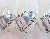 "BACHELORETTE PARTY - Personalized ""Fling Before the Ring"" Hand Painted Wine Glasses - PICK Your Bottle and Label Colors"