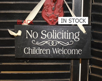No Soliciting Sign/Children Welcome/Decorative Sign/ YOU Choose Color/Wood Sign/Outdoor Sign/Front Door Sign/Ready to Ship