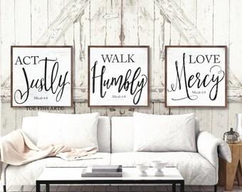 Act Justly, Love Mercy, Walk Humbly,  Micah 6:8
