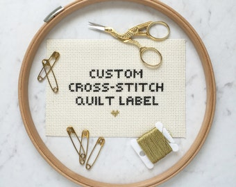 Custom Quilt Label | Cross-Stitch Quilt Label | Hand-Embroidered Quilt Label | Quilt Tag | Personalized Label | Quilting Label