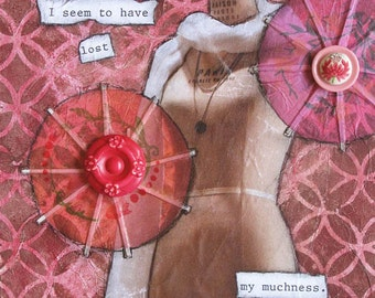MUCHNESS Mixed Media Art Print