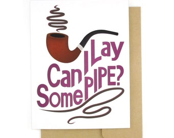 Sexy Cards   Love Gifts   Lay Pipe   Adult Valentine Card For Her   Anniversary