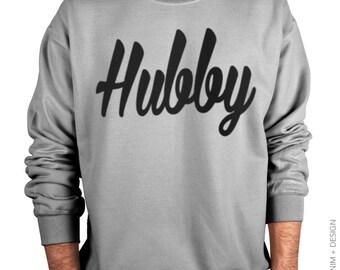 Hubby Sweatshirt - Gray Crew Neck Sweatshirt