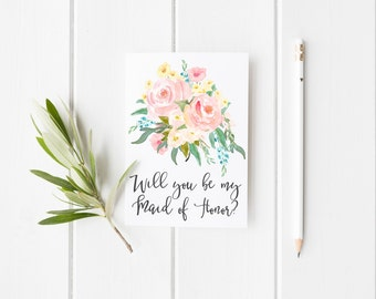 Will You Be My Maid Of Honor Greeting Card - Watercolor Flowers - Wedding - Bridesmaid - Bridal Party